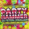 Party Hammer,30 Feten-Knaller