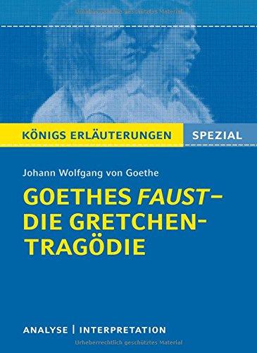 Goethes Faust Die Gretchen Tragödie Lektüre Und