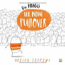 Die Hugis - Der neue Pullover