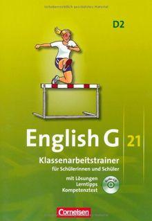 English G 21 - Ausgabe D: Band 2: 6. Schuljahr - Klassenarbeitstrainer mit Lösungen und CD