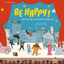 Be Happy ! : Mes plus belles comédies musicales (1CD audio MP3)