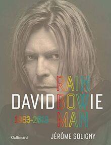 David Bowie: Rainbowman, 1983-2016 (Albums Beaux Livres, 10386)