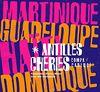 Antilles Cheries [Vinyl LP]