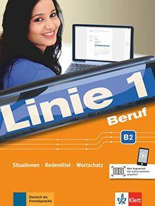 Linie 1 Beruf B2: Situationen, Redemittel, Wortschatz. Kurs- und Übungsbuch mit Audios (Linie 1 / Deutsch in Alltag und Beruf)