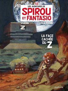 Spirou et Fantasio, Tome 52 : La face cachée du Z (Edition Luxe)