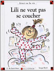 Lili NE Veut Pas SE Coucher (1)