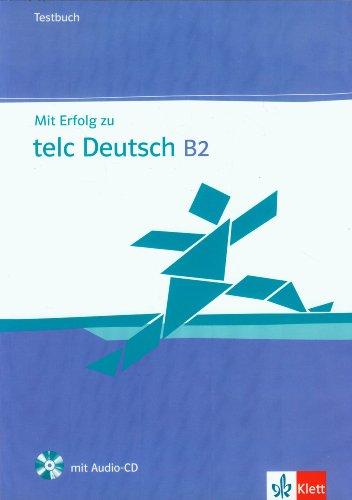Mit Erfolg Zu Telc Deutsch B2 Zertifikat Deutsch Plus Mit Erfolg