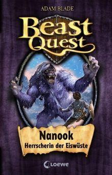 Beast Quest 05. Nanook, Herrscherin der EiswÃ1/4ste