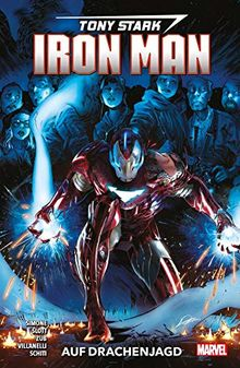 Tony Stark: Iron Man: Bd. 3: Auf Drachenjagd