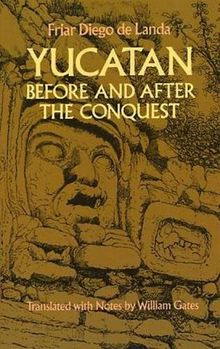 The Yucatan Before and After Conquest (Native American (Paperback))