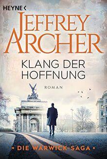 Klang der Hoffnung: Roman (Die Warwick-Saga, Band 2)