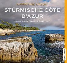 Stürmische Côte d'Azur: Der dritte Fall für Kommissar Duval