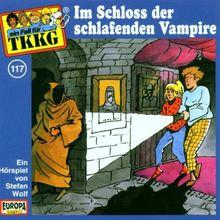 Ein Fall fuer TKKG - Folge 117: Im Schloss der schlafenden Vampire