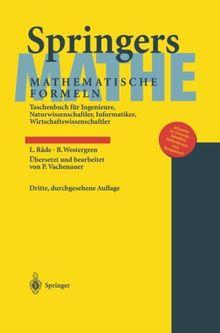 Springers Mathematische Formeln: Taschenbuch für Ingenieure, Naturwissenschaftler, Informatiker, Wirtschaftswissenschaftler