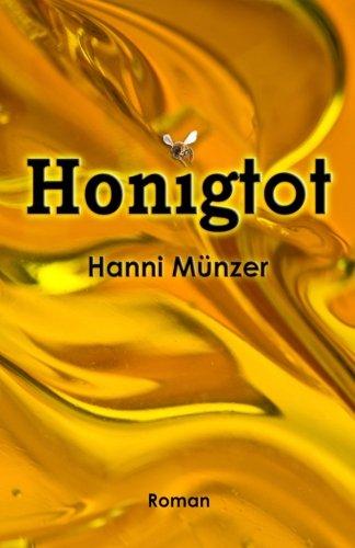 Honigtot Von Hanni Münzer
