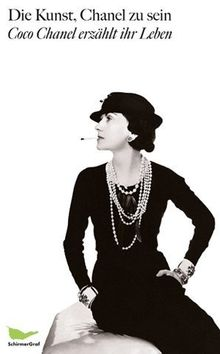 Die Kunst, Chanel zu sein: Aufgezeichnet von Paul Morand