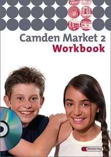 Camden Market - Ausgabe 2005. Lehrwerk für den Englischunterricht an 6 jährigen Grundschulen, Orientierungsstufe und in Schulformen mit ... - Ausgabe 2005: Workbook 2 mit Audio-CD