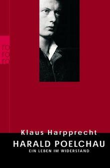 Harald Poelchau: Ein Leben im Widerstand
