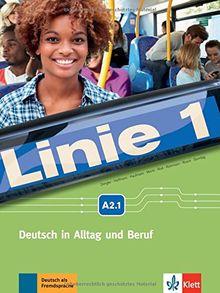 Linie 1 A2.1: Deutsch in Alltag und Beruf . Kurs- und Übungsbuch mit DVD-ROM