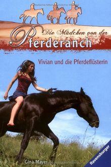 Die Mädchen von der Pferderanch 3: Vivian und die Pferdeflüsterin