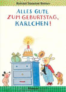 Alles Gute zum Geburtstag, Karlchen!