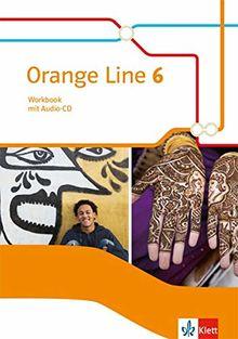 Orange Line 6: Workbook mit Audio-CD Klasse 10 (Orange Line. Ausgabe ab 2014)