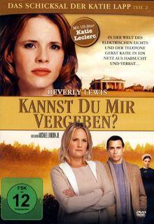 Beverly Lewis - KANNST DU MIR VERGEBEN - Das Schicksal der Katie Lapp - The Shunning Teil 2