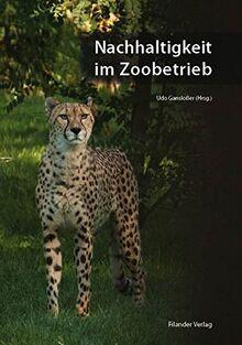 Nachhaltigkeit im Zoobetrieb