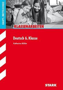 Klassenarbeiten Haupt-/Mittelschule - Deutsch 6. Klasse