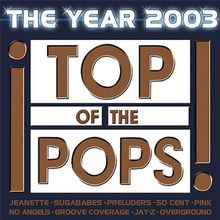 Top of the Pops-the Year 2003