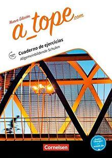 A_tope.com - Nueva edición / Allgemeinbildende Schulen: Arbeitsheft. Mit Audios online