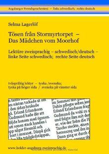 Tösen från Stormyrtorpet - Das Mädchen vom Moorhof: Lektüre zweisprachig, schwedisch/deutsch