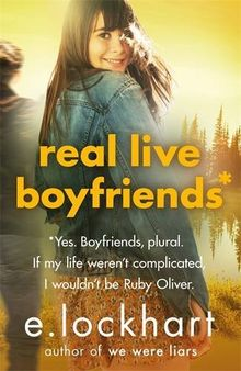 Ruby Oliver 04: Real Live Boyfriends