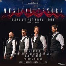 Musical Tenors / older but not wiser - Tour