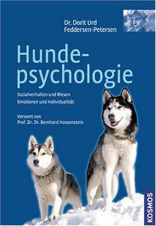 Hundepsychologie: Sozialverhalten und Wesen. Emotionen und Individualität