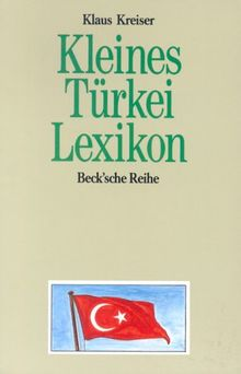 Kleines Türkei-Lexikon: Wissenswertes über Land und Leute