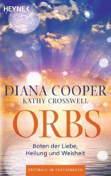 Orbs: Boten der Liebe, Heilung und Weisheit