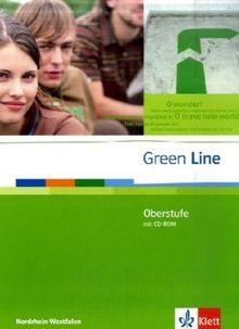 Green Line Oberstufe. Klasse 11/12 (G8) ; Klasse 12/13 (G9). Schülerbuch mit CD-ROM. Ausgabe für Nordrhein-Westfalen