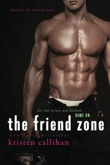 The Friend Zone (Game On)