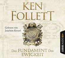 Das Fundament der Ewigkeit: Historischer Roman. (Kingsbridge-Roman, Band 3)