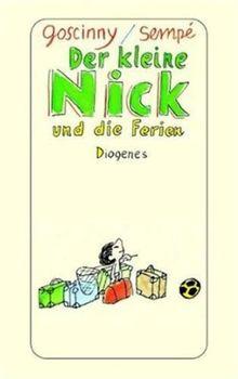 Der kleine Nick und die Ferien: Siebzehn Geschichten