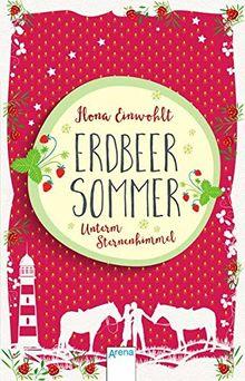 Erdbeersommer-Trilogie / Erdbeersommer (2). Unterm Sternenhimmel