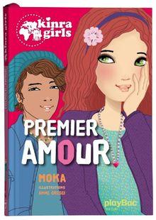 Kinra Girls, Tome 7 : Premier amour