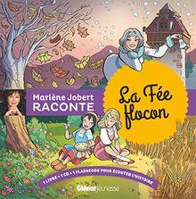 Marlène Jobert raconte : la fée flocon (1CD audio)