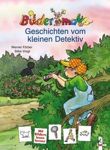 Bildermaus-Geschichten vom kleinen Detektiv