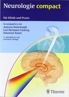 Neurologie compact: Für Klinik und Praxis: Leitlinien für Klinik und Praxis