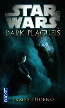 Star Wars, AN -67 : Dark Plagueis