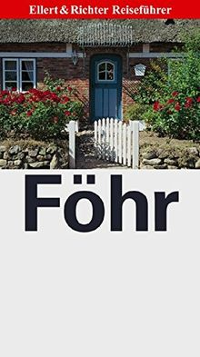 Föhr (Ellert & Richter Reiseführer)