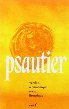 Le Psautier : Version oecuménique, texte liturgique