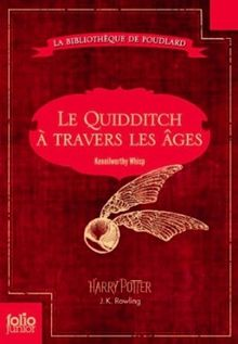 Le Quidditch a Travers Les Ages